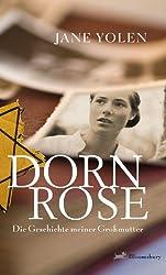 Dornrose: Die Geschichte meiner Großmutter