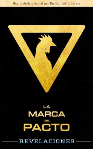 La Marca del Pacto: Revelaciones por Emilio José Lopera Joyera