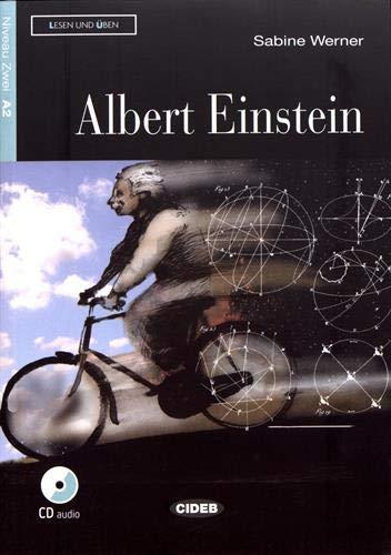 Albert Einstein: Deutsche Lektüre für das GER-Niveau A2. Buch + Audio-CD (Lesen und üben) (Audio Einstein)