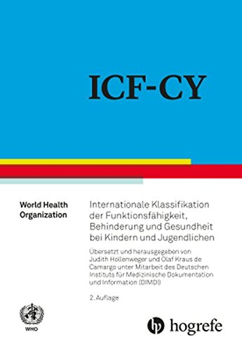 ICF–CY: Internationale Klassifikation der Funktionsfähigkeit, Behinderung und Gesundheit bei Kindern und Jugendlichen