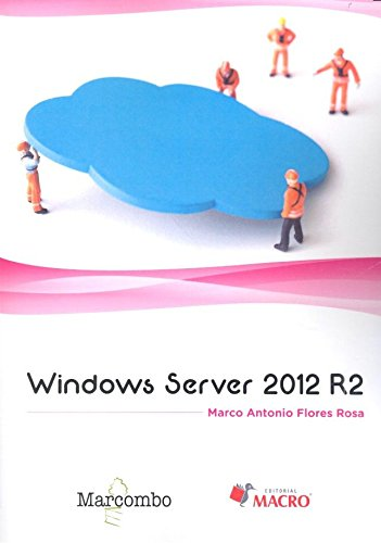 Windows Server 2012 R2 por Marco Antonio Flores Rosa