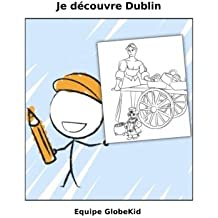 Je decouvre Dublin