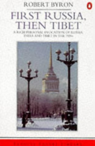 First Russia, Then Tibet (Travel Library)