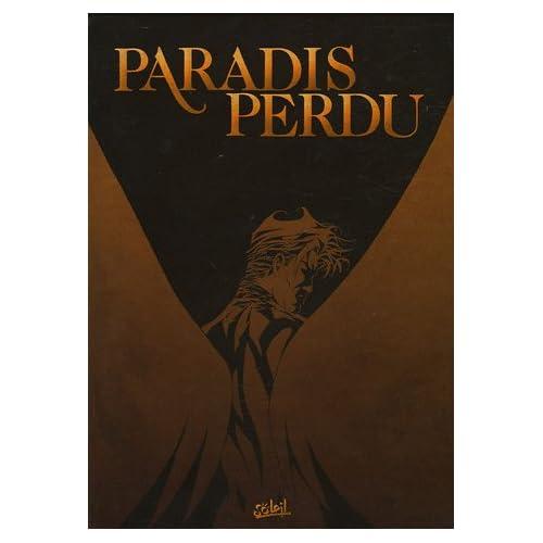 Paradis Perdu : Coffret en 3 volumes : Tome 1, Enfer ; Tome 2, Purgatoire ; Tome 3, Paradis