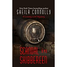 Scandal In Skibbereen (A County Cork Mystery) by Sheila Connolly (2014-09-24)