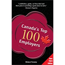 Canada's Top 100 Employers: 2003 Discover the Best Places in Canada to Work
