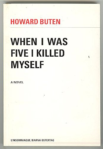 When I was five I killed myself par Howard Buten