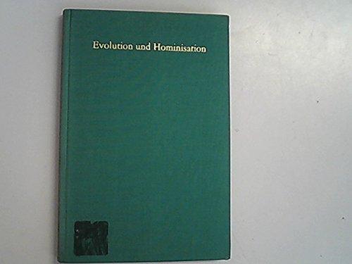 Evolution und Hominisation. Festschrift zum 60. Geburtstag von Gerhard Heberer.