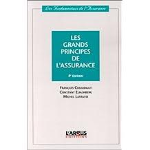 Les grands principes de l'assurance. 4ème édition