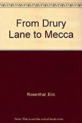 From Drury Lane to Mecca