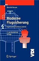 Moderne Flugsicherung: Organisation, Verfahren, Technik (VDI-Buch)