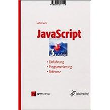 JavaScript. Einführung - Programmierung - Referenz