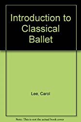Introduction to Classical Ballet