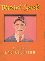 Aiding and Abetting by Muriel Spark (2000-08-31)