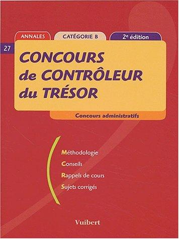 Concours de contrôleur du Trésor (2ème édition 2003): Concours administratifs, catégorie B