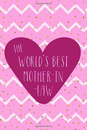 The World's Best Mother In Law: Blank Lined Notebook Journal Diary Composition Notepad 120 Pages 6x9 Paperback ( Mother In Law ) Dots Dot Hankie
