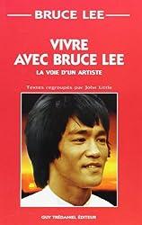 Vivre avec Bruce Lee