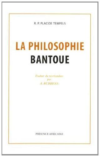 La philosophie bantoue : Fac-similé de l'édition de Paris 1949