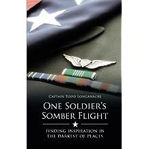 One Soldier's Somber Flight