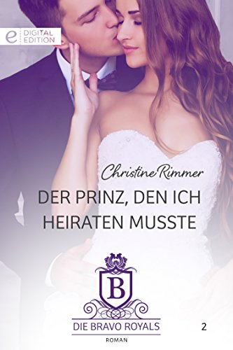Der Prinz, den ich heiraten musste (Digital Edition)