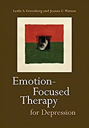 [Emotion-focused Therapy for Depression] (By: Leslie S. Greenberg) [published: January, 2006]