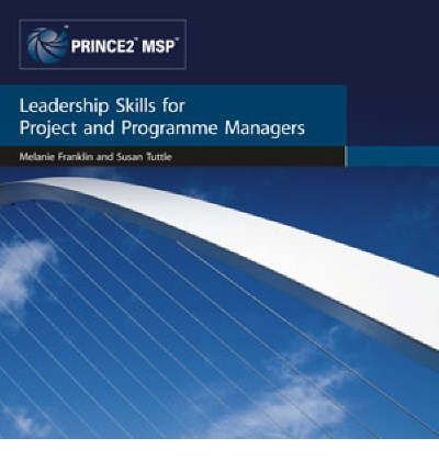 [Leadership Skills for Project and Programme Managers] [by: Office of Government Commerce]