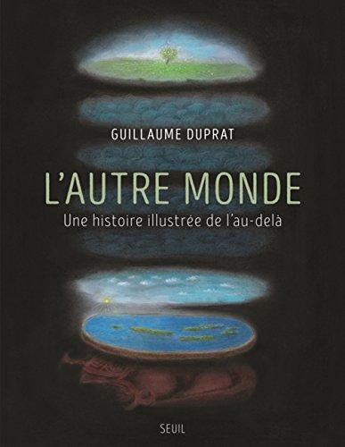 lautre-monde-une-histoire-illustree-de-lau-dela