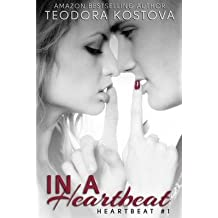 [(In a Heartbeat)] [By (author) Teodora Kostova] published on (April, 2013)