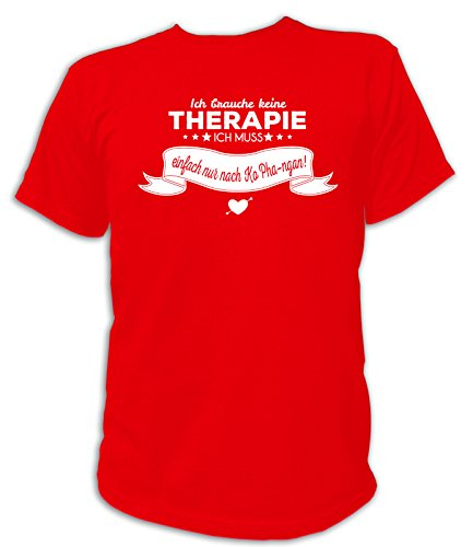 Artdiktat Herren T-Shirt Ich brauche keine Therapie - Ich muss einfach nur nach Ko Pha-ngan Rot