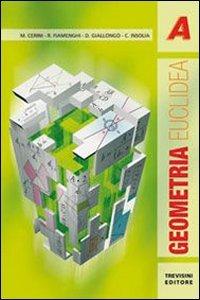 Geometria euclidea. Con espansione online. Per le Scuole superiori: 1