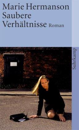 Suhrkamp Verlag Saubere Verhältnisse: Roman (suhrkamp taschenbuch)