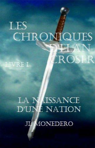 Como Descargar Desde Utorrent Les Chroniques d'Elan Croser - Livre I Gratis Formato Epub