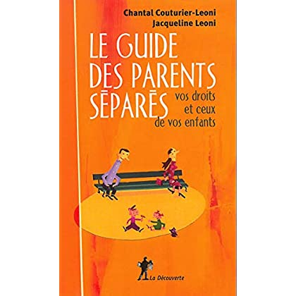 Le guide des parents séparés
