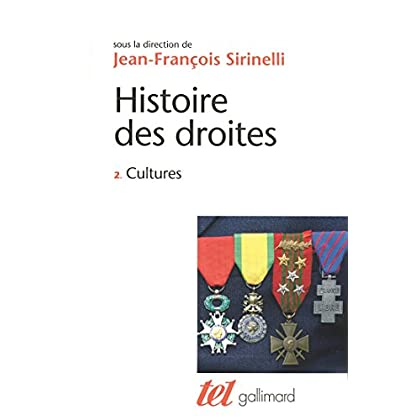 Histoire des droites en France (Tome 2) - Cultures (Tel t. 343)