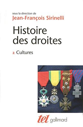 Histoire des droites en France (Tome 2) - Cultures