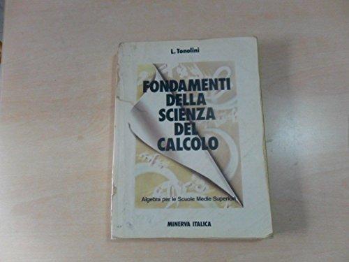 FONDAMENTI DELLA SCIENZA DEL CALCOLO volume secondo