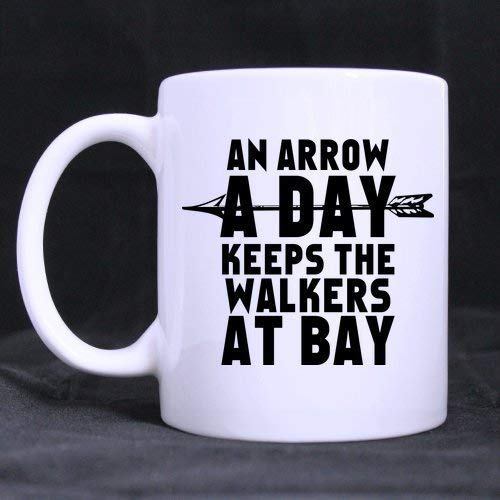 an Arrow A Day Keeps The Walkers at Bay Mug - Custom White Mug 11 Oz Coffee Mug Or Tea Cup Gift -