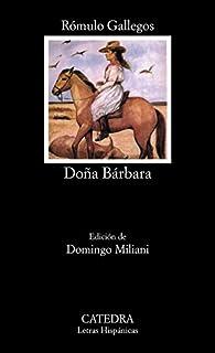 Doña Bárbara par Rómulo Gallegos