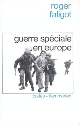 Guerre spéciale en Europe : Le laboratoire irlandais
