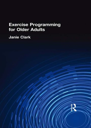 Exercise Programming for Older Adults (English Edition)