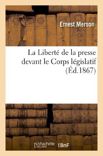 La Liberté de la presse devant le Corps...