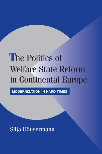 The Politics of Welfare State Reform in Continental Europe Paperback (Cambridge Studies in Comparative Politics)