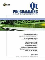 Qt Programming for LINUX and Windows 2000 (Hewlett-Packard Professional Books)