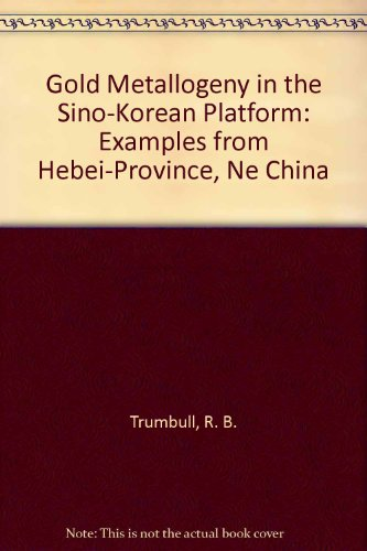 gold-metallogeny-in-the-sino-korean-platform-examples-from-hebei-province-ne-china