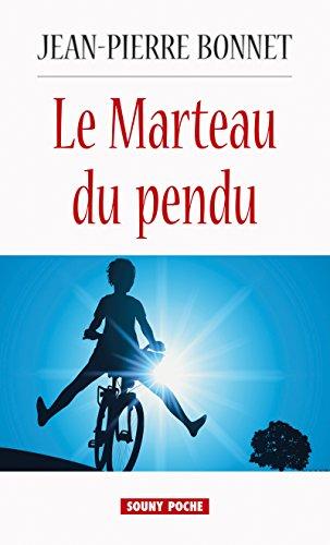 Le Marteau du pendu: Mystres en Limousin (Souny poche t. 112)