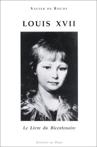Louis XVII: Le livre du bicentenaire