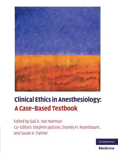 Clinical Ethics in Anesthesiology: A Case-Based Textbook (Cambridge Medicine (Paperback)) (2010-11-29)
