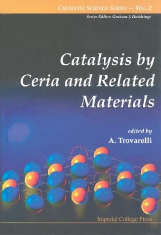 Catalysis by Ceria and Related Materials (Catalytic Science Series)
