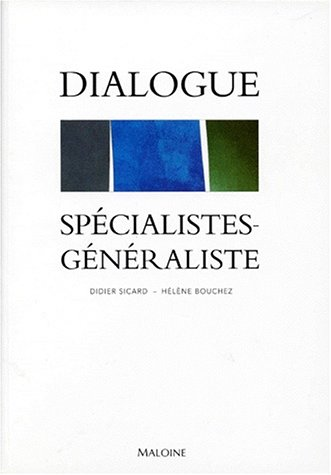 Dialogue spécialistes-généralistes