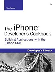 [(The iPhone Developer's Cookbook : Building Applications with the iPhone SDK)] [By (author) Erica Sadun] published on (October, 2008)
